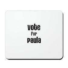 Vote for Paula Mousepad