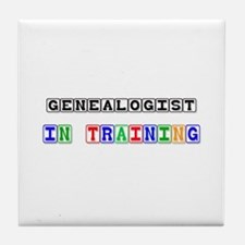 Genealogist In Training Tile Coaster
