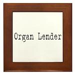 Organ Lender Framed Tile