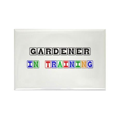 Gardener In Training Rectangle Magnet