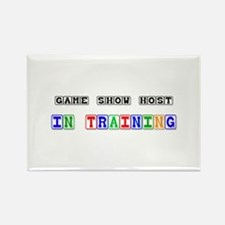 Game Show Host In Training Rectangle Magnet