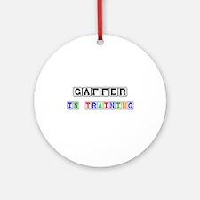 Gaffer In Training Ornament (Round)