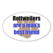 Rottweilers man's best friend Oval Decal