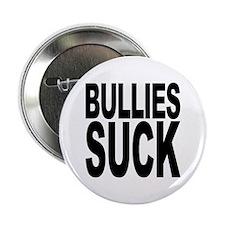 """Bullies Suck 2.25"""" Button"""