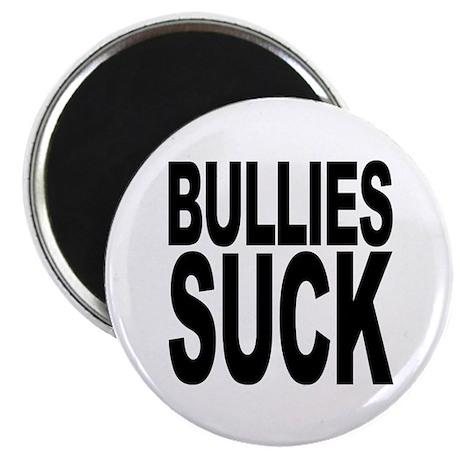 Bullies Suck Magnet