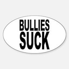 Bullies Suck Oval Decal