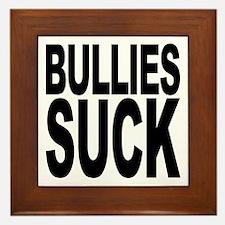Bullies Suck Framed Tile