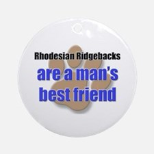 Rhodesian Ridgebacks man's best friend Ornament (R