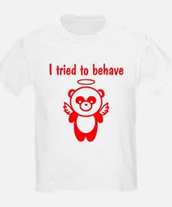 I tried to behave T-Shirt