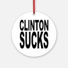 Clinton Sucks Ornament (Round)