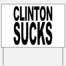 Clinton Sucks Yard Sign