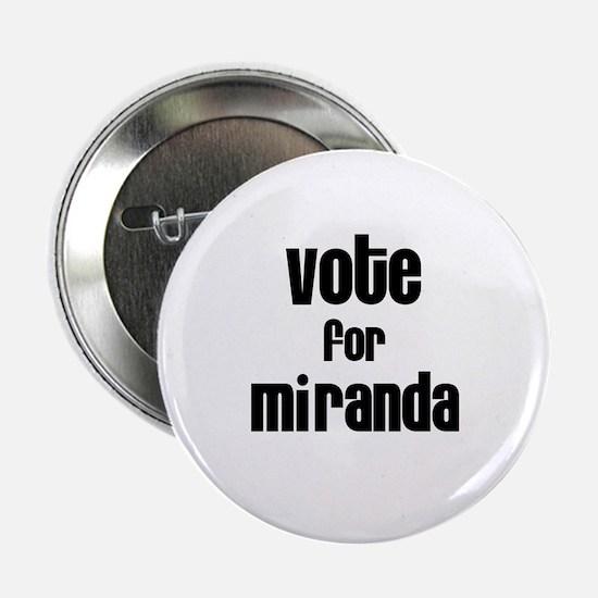 Vote for Miranda Button