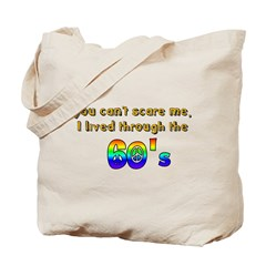 you can't scare me..60's Tote Bag