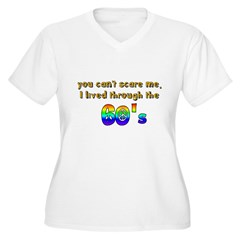 you can't scare me..60's T-Shirt