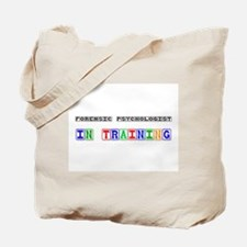 Forensic Psychologist In Training Tote Bag
