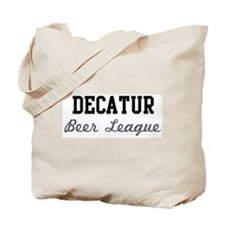 Decatur Beer League Tote Bag
