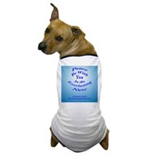 Peace Be With You (blue background) Dog T-Shirt