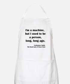 I'm a Machine... BBQ Apron