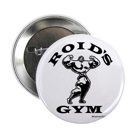 """Roid's Gym 2.25"""" Button (100 pack)"""