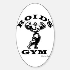 Roid's Gym Oval Decal