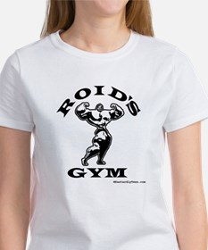 Roid's Gym Women's T-Shirt