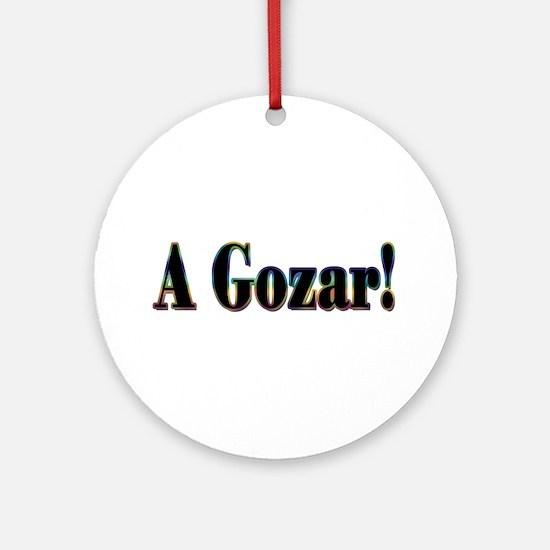 A Gozar! Ornament (Round)