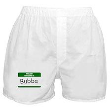 HELLO MY NAME IS BUBBA Name Badge Boxer Shorts