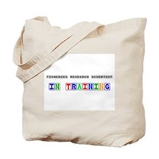Fisheries Research Scientist In Training Tote Bag