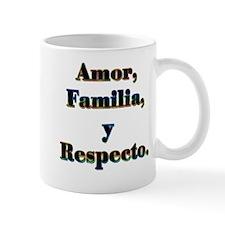 Amor, Familia, y Respecto. Mug