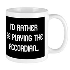 rather accordian Mug