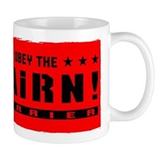 Obey the CAIRN Terrier! Coffee Mug