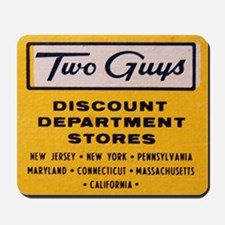 Two Guys Discount Department Store Mousepad