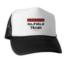 Danger Oilfield Trash Trucker Hat