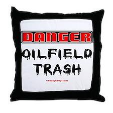 Danger Oilfield Trash Throw Pillow