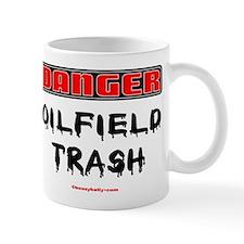 Danger Oilfield Trash Mug