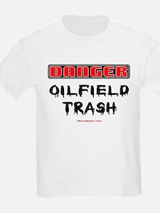 Danger Oilfield Trash T-Shirt