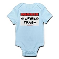 Danger Oilfield Trash Infant Bodysuit