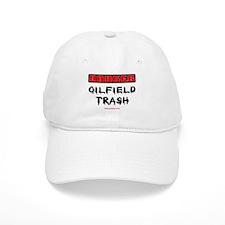 Danger Oilfield Trash Baseball Cap