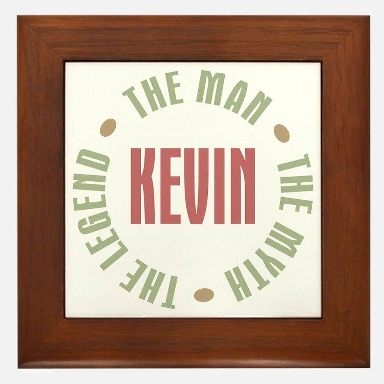 Kevin Man Myth Legend Framed Tile