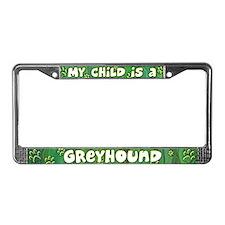 My Kid Greyhound License Plate Frame