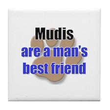 Mudis man's best friend Tile Coaster