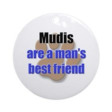 Mudis man's best friend Ornament (Round)