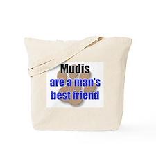 Mudis man's best friend Tote Bag