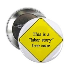 """Labor Story Free Zone 2.25"""" Button"""