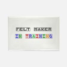 Felt Maker In Training Rectangle Magnet