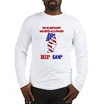 RIP GOP Long Sleeve T-Shirt