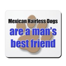 Mexican Hairless Dogs man's best friend Mousepad