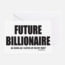 FUTURE BILLIONAIRE Greeting Card