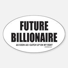 FUTURE BILLIONAIRE Oval Decal