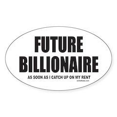 FUTURE BILLIONAIRE Oval Sticker (10 pk)